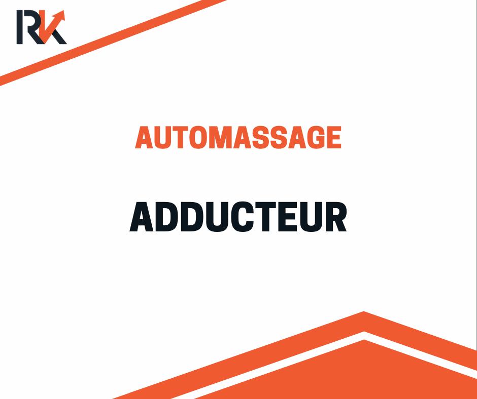 automassage des adducteurs