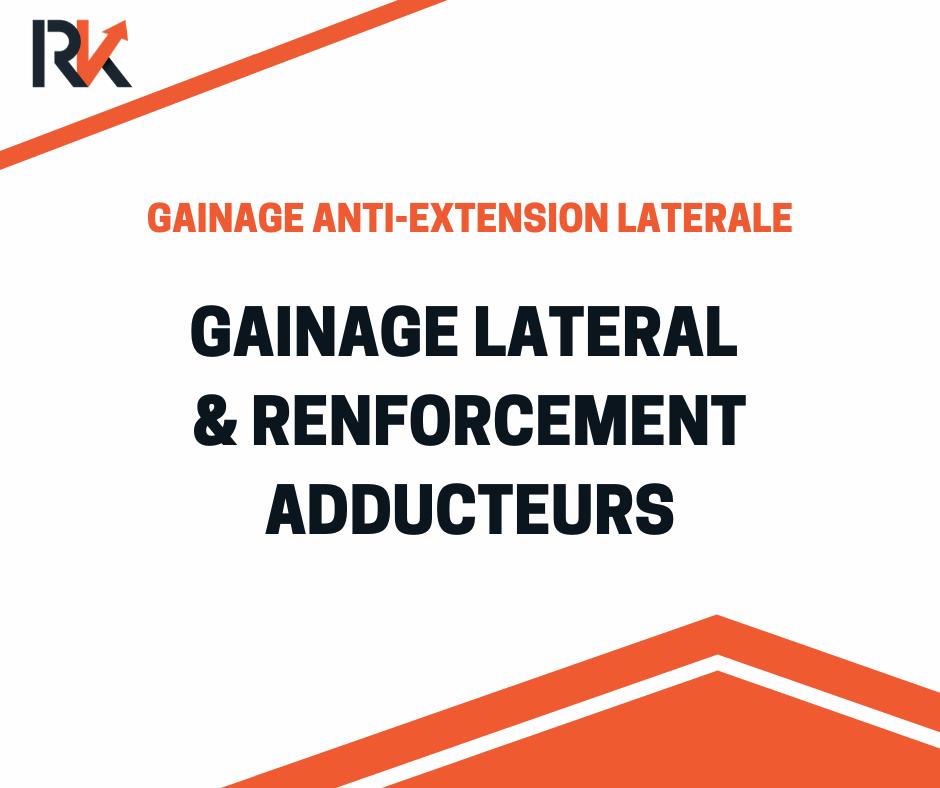 Gainage latéral et renforcement adducteurs