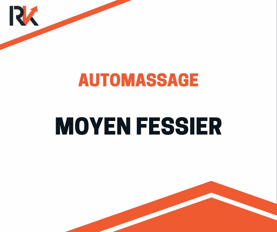 automassage moyen fessier