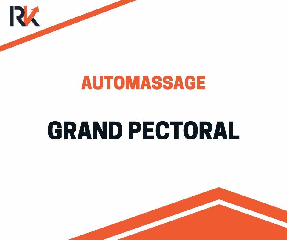 automassage grand pectoral