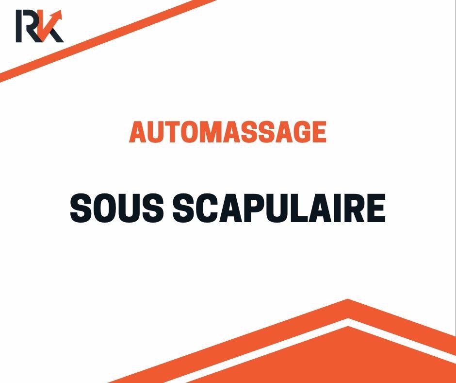 Automassage sous scapulaire